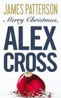 Merry Christmas, Alex Cross (Alex Cross, Bk 19)