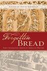 Forgotten Bread First-Generation Armenian American Writers