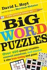 The Little Book of Big Word Puzzles Over 450 Synonym Scrambles Crossword Conundrums Word Searches  Other Brain-Tickling Word Games