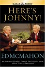Here's Johnny My Memories of Johnny Carson the Tonight Show and 46 Years of Friendship
