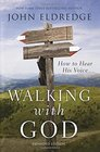 Walking with God How to Hear His Voice