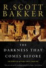 The Darkness that Comes Before (Prince of Nothing, Bk 1)