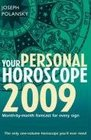 Your Personal Horoscope 2009 Month-by-month Forecasts for Every Sign