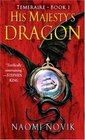 His Majesty's Dragon (Temeraire, Bk 1)