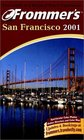 Frommer's San Francisco 2001
