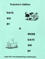 Days Go By and More Days  Go By Teacher's Edition