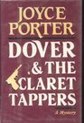 Dover and the Claret Tappers A Detective Chief Inspector Wilfred Dover Novel