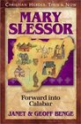 Mary Slessor: Forward Into Calabar (Christian Heroes: Then & Now, Bk 10)