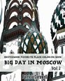 Big Day in Moscow Sketchbook Favorite Place Coloring Book Vol 2 Adult Activity Book
