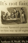 It's Not Fair Jeremy Spencer's Parents Let Him Stay Up All Night  A Guide to the Tougher Parts of Parenting/Prepack of 4