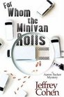 For Whom the Minivan Rolls (Aaron Tucker, Bk 1)