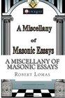 A Miscellany of Masonic Essays