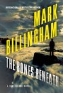 The Bones Beneath (Tom Thorne, Bk 12)