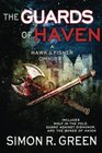 The Guards of Haven A Hawk  Fisher Omnibus