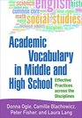 Academic Vocabulary in Middle and High School Effective Practices across the Disciplines