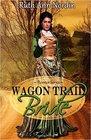 Wagon Trail Bride