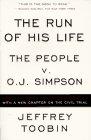 The Run of His Life  The People versus OJ Simpson