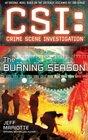 CSI Crime Scene Investigation The Burning Season