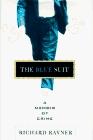 The Blue Suit A Memoir of Crime