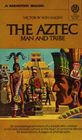 Aztec Man and Tribe