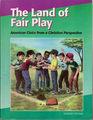 The Land of Fair Play