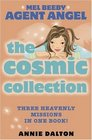 The Cosmic Collection Three Heavenly Missions in One Book