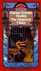 The Shattered Chain (Darkover, Bk 10)