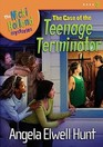 The Case of the Teenage Terminator