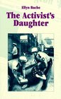 The Activist's Daughter (Coming of Age)