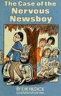 Case of the Nervous Newsboy
