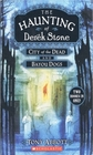 The Haunting of Derek Stone: City of the Dead / Bayou Dogs