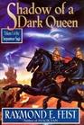 Shadow of a Dark Queen (The Serpentwar Saga, Vol 1)