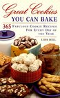 Great Cookies You Can Bake 365 Delicious Cookie Recipes for Every Day of the Year