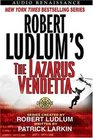 Robert Ludlum's The Lazarus Vendetta : A Covert-One Novel (A Covert-One Novel)
