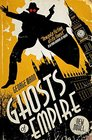 Ghosts of Empire A Ghost Novel