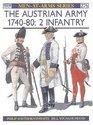 The Austrian Army 1740-80  Infantry