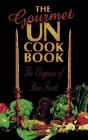 The Gourmet UN Cookbook: The Elegance of Raw Foods