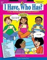 I Have, Who Has Math Gr. 1-2 (I Have, Who Has?)