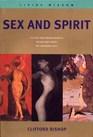 Sex and Spirit Living Wisdom Series