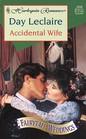 Accidental Wife (Fairytale Weddings, Bk 2) (Harlequin Romance, No 3438)