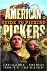 American Pickers Guide to Picking (History Channel)