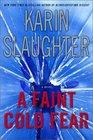 A Faint Cold Fear (Grant County, Bk 3)