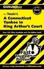 Cliff Notes Twain's A Connecticut Yankee in King Arthur's Court