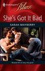 She's Got it Bad (Harlequin Blaze, No 464)