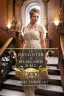 The Daughter of Highland Hall (Edwardian Brides, Bk 2)