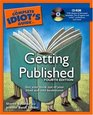 Complete Idiot's Guide to Getting Published 4th Edition