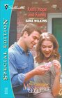 Faith Hope And Family  (McClouds of Mississippi, Bk 3) (Silhouette Special Edition, No 1538)