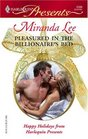 Pleasured in The Billionaire's Bed  (Ruthless) (Harlequin Presents, 2588)