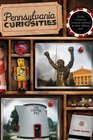 Pennsylvania Curiosities 3rd Quirky Characters Roadside Oddities  Other Offbeat Stuff