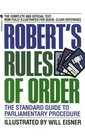 Robert's Rules of Order : The Standard Guide to Parliamentary Procedure